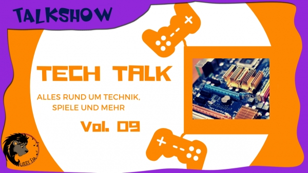 Tech Talk Vol. 09