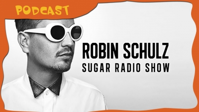 Sugar Radio Show with Robin Schulz - Every Tuesday!