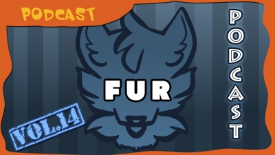 FUR Podcast Vol. 14
