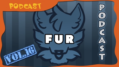 FUR Podcast Vol. 16
