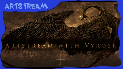 Artstream mit Vyrosk Vol.11