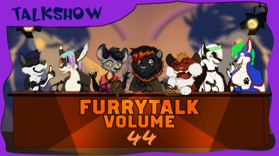 Furry Talk Volume 44