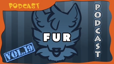 FUR Podcast Vol. 19